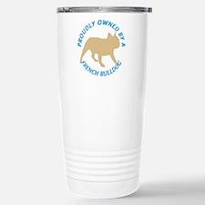 Proudly Owned French Bulldog Travel Mug