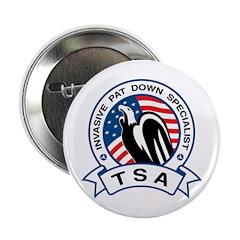 "TSA Invasive Pat Down Specialist 2.25"" Button"