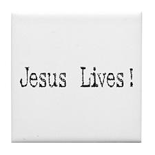 Jesus Lives! Tile Coaster