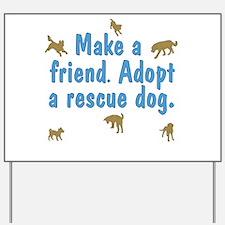 Adopt a Rescue Yard Sign