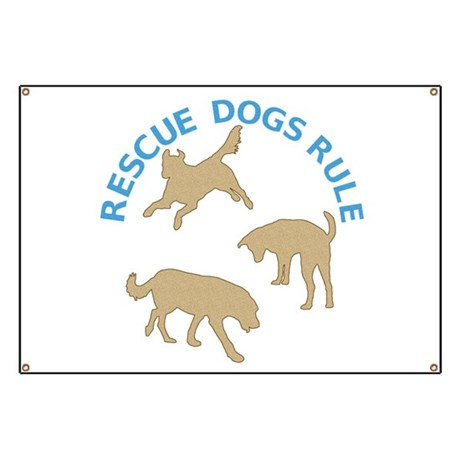Rescue Dogs Rule Banner