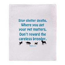 Stop Shelter Deaths Throw Blanket