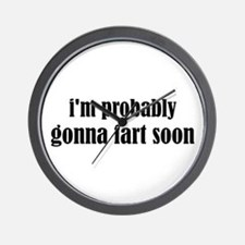 Fart Soon Wall Clock