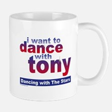 I Want to Dance with Tony Mug