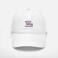 I Want to Dance with Tony Baseball Baseball Cap