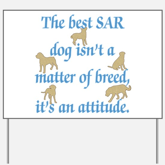 SAR Breed (ver 2) Yard Sign