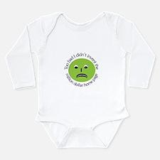 No Million Dollar Long Sleeve Infant Bodysuit