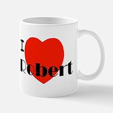 I Love Robert Mug
