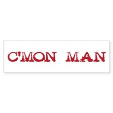 C'mon Man - red Bumper Sticker
