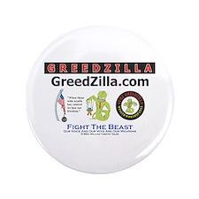 "GreedZilla 3.5"" Button"