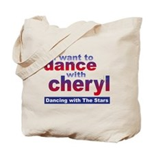 I want to Dance with Cheryl Tote Bag