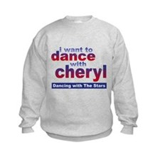 I want to Dance with Cheryl Kids Sweatshirt