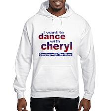 I want to Dance with Cheryl Hooded Sweatshirt