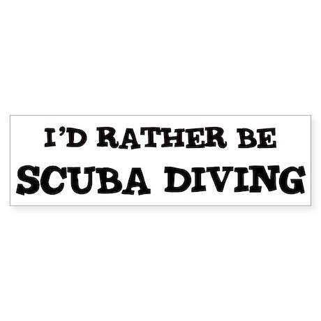 Rather be Scuba Diving Bumper Sticker