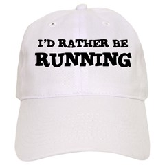 Rather be Running Baseball Cap