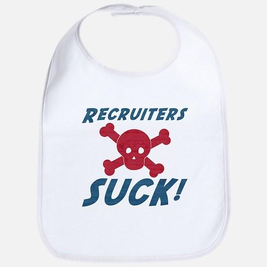 Recruiters Suck! Bib