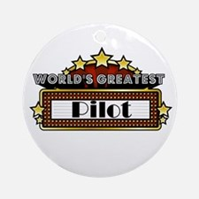 World's Greatest Pilot Ornament (Round)
