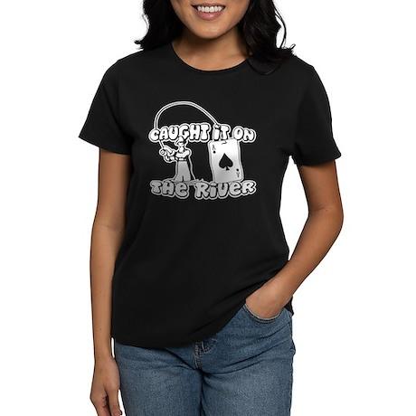 caught it on the river Women's Dark T-Shirt