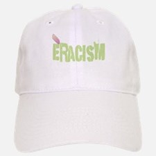 Eracism Baseball Baseball Cap