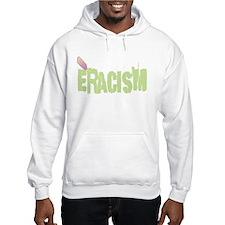 Eracism Hoodie