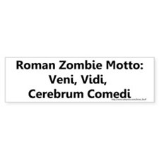 Roman Zombie Motto in Latin Bumper Sticker