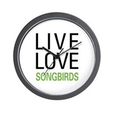 Live Love Songbirds Wall Clock