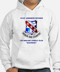 DUI - 1st BCT - Bastogne with Text Hoodie