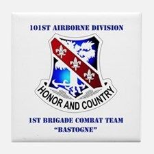 DUI - 1st BCT - Bastogne with Text Tile Coaster
