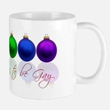 Tis the season to be gay Mug