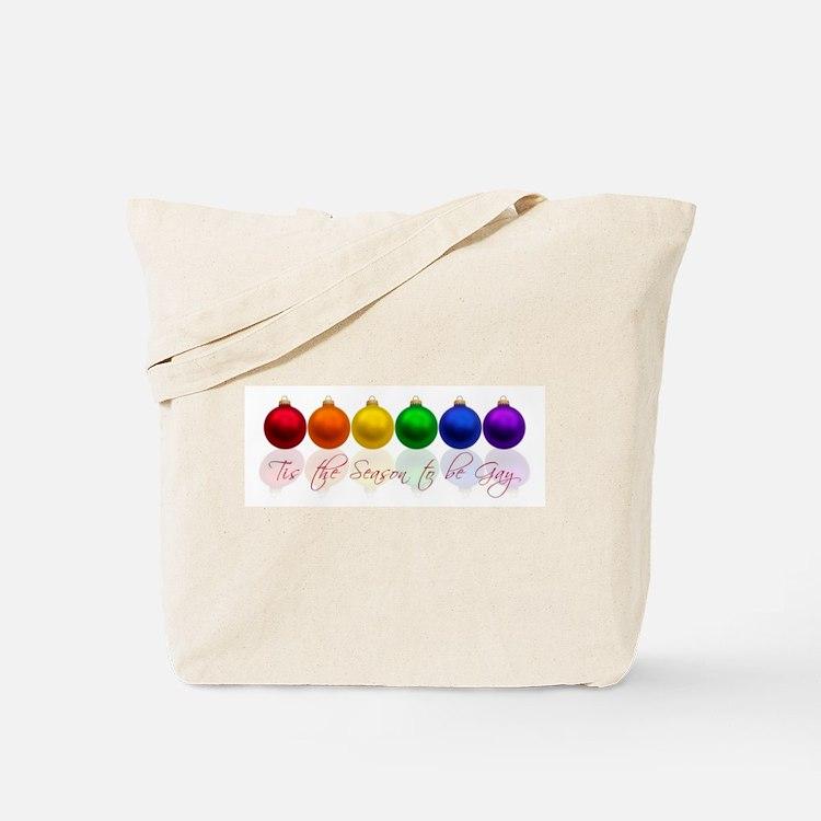 Tis the season to be gay Tote Bag