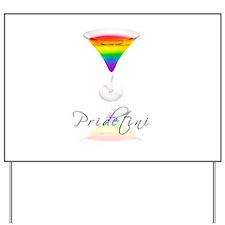 pride martini Yard Sign