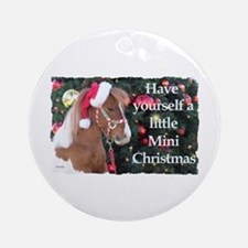 Have yourself a Ornament (Round)