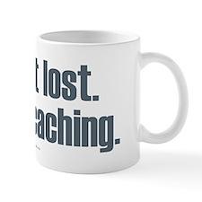 I'm Not Lost Mug