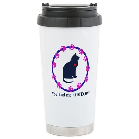 You Had Me at Meow Stainless Steel Travel Mug