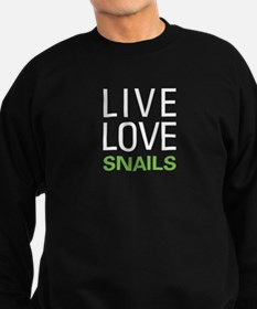 Live Love Snails Sweatshirt