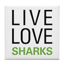 Live Love Sharks Tile Coaster