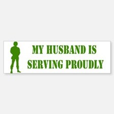 """""""Husband In Military"""" Bumper Bumper Bumper Sticker"""