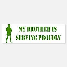 """""""Brother In Military"""" Bumper Bumper Bumper Sticker"""