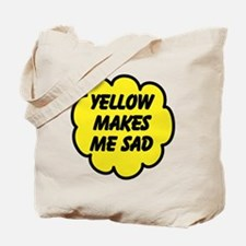 Yellow Makes Me Sad Tote Bag