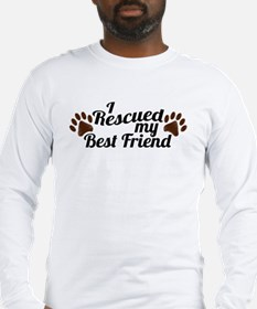 Rescued Dog Best Friend Long Sleeve T-Shirt