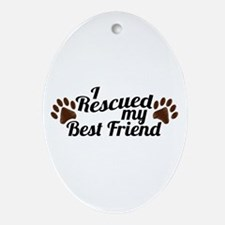 Rescued Dog Best Friend Ornament (Oval)