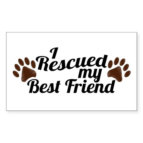 Rescued Dog Best Friend Sticker (Rectangle)