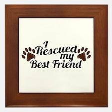 Rescued Dog Best Friend Framed Tile