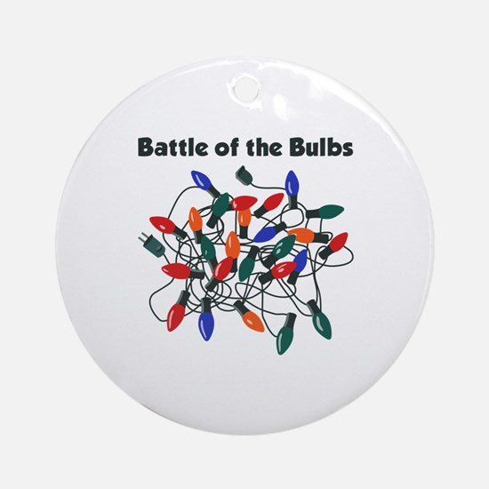 """Battle of the Bulbs"" Ornament (Round)"