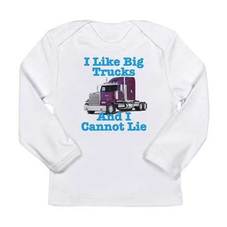 I Like Big Trucks Western Star Long Sleeve Infant