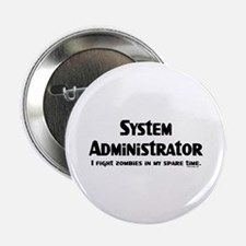 """Sys Admin Zombie Fighter 2.25"""" Button"""