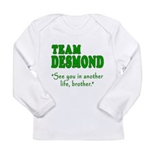 TEAM DESMOND with Quote Long Sleeve Infant T-Shirt