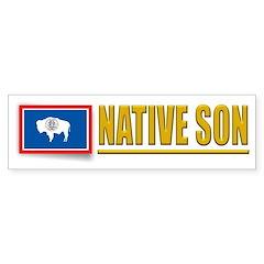 Wyoming Native Son Bumpersticker