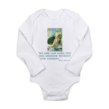No one can make you feel infe Long Sleeve Infant B