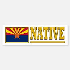 Arizona Native Bumper Bumper Sticker